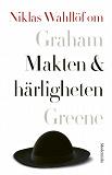Cover for Om Makten och härligheten av Graham Greene