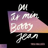 Cover for Du är min Bobby Jean