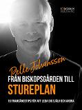 Cover for Från Biskopsgården till Stureplan:16 framgångstips för att leda dig själv och andra