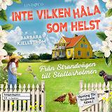 Cover for Inte vilken håla som helst: Från Strandvägen till Stallarholmen