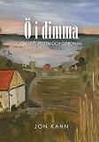 Cover for Ö i dimma: Om Utö, pesten och coronan