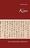 Cover for Kina: Den meritokratiska civilisationen