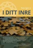 Cover for Navigera i ditt inre: Hitta rätt bland tankar, känslor och instinktiva drivkrafter