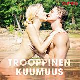 Cover for Trooppinen kuumuus