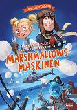 Cover for Upptäckarklubben. Marshmallowsmaskinen