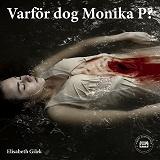 Cover for Varför dog Monika P?