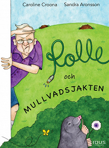 Cover for Rolle och mullvadsjakten