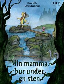 Cover for Min mamma bor under en sten