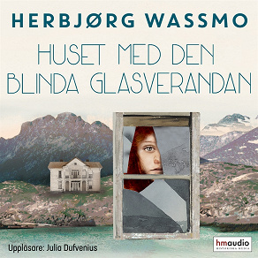 Cover for Huset med den blinda glasverandan
