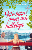 Cover for Inte bara amen och halleluja
