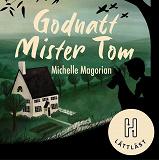 Cover for Godnatt Mister Tom (lättläst)