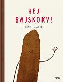 Cover for Hej Bajskorv!