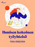 Cover for Ihmisen kokoinen työyhteisö