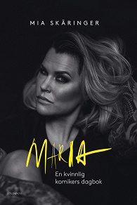 Cover for Maria – En kvinnlig komikers dagbok