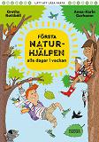 Cover for Första Naturhjälpen alla dagar i veckan