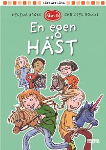 Cover for Klass 1b. En egen häst