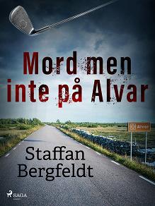 Cover for Mord men inte på Alvar