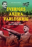 Cover for Sveriges andra världskrig och kampen mot Hitler och Stalin i Norden