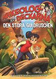 Cover for Arkeologdeckarna och den stora guldruschen