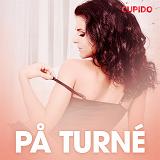 Cover for På turné - erotiska noveller