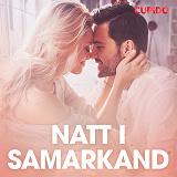 Cover for Natt i Samarkand - erotiska noveller