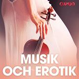 Cover for Musik och erotik - erotiska noveller