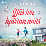 Cover for Där två hjärtan möts