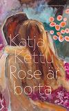 Cover for Rose är borta