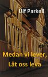 Cover for Medan vi lever, låt oss leva