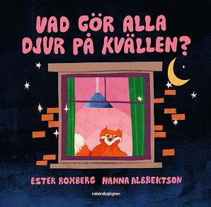 Cover for Vad gör alla djur på kvällen?