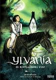 Cover for Ylvania: De bortglömdas stad