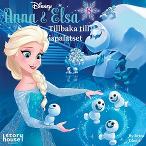 Cover for Anna & Elsa #8: Tillbaka till ispalatset