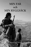 """Cover for Min far och min ryggsäck """"En kurdisk kvinnas berättelse"""""""
