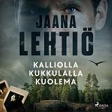 Cover for Kalliolla kukkulalla kuolema