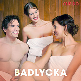 Cover for Badlycka - erotiska noveller