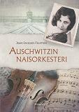 Cover for Auschwitzin naisorkesteri