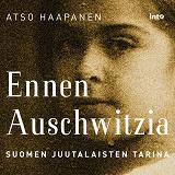 Cover for Ennen Auschwitzia