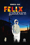 Cover for Felix gatubarn