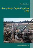 Cover for Suurhyökkäys Pohjois-Karjalasta 1941: Taistellen takaisin 1944