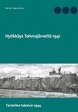 Cover for Hyökkäys Tohmajärveltä 1941: Taistellen takaisin 1944