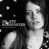 Cover for Om ett missfoster - En sann berättelse