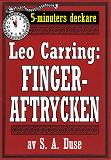 Cover for 5-minuters deckare. Leo Carring: Fingeraftrycken. Detektivhistoria. Återutgivning av text från 1922