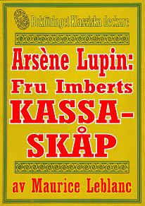 Cover for Arsène Lupin: Fru Imberts kassaskåp. Återutgivning av text från 1907
