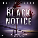 Cover for Black Notice: Episode 5