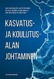 Cover for Kasvatus- ja koulutusalan johtaminen