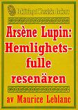 Cover for Arsène Lupin: Den hemlighetsfulle resenären. Återutgivning av text från 1907