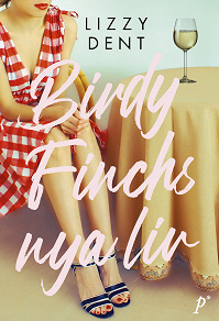 Cover for Birdy Finchs nya liv