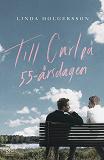 Cover for Till Carl på 55-årsdagen
