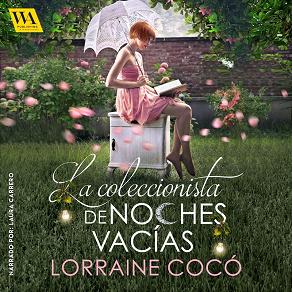 Cover for La coleccionista de noches vacías