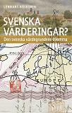 Cover for Svenska värderingar? Den svenska värdegrundens dilemma